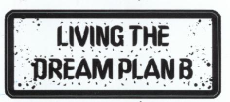 Living the Dream Plan B - Big